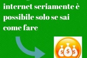 guadagnare con internet seriamente